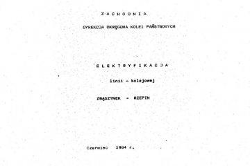 Elektryfikacja Zbąszynek - Rzepin w 1984 roku